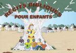 Récits bibliques pour enfants, Vol. 1