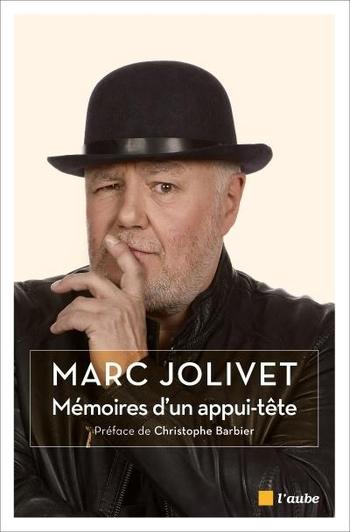 Mémoires d'un appuie-tête - Marc Jolivet