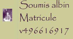 Un numéro de matricule pour mon soumis.