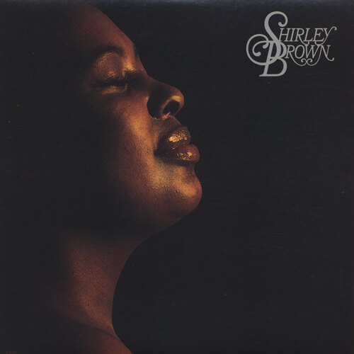 "Shirley Brown : Album "" Shirley Brown "" Arista Records AL 4129 [ US ]"