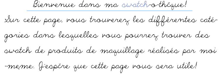 ✿ Swatchothèque ✿