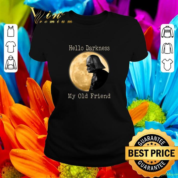 Awesome Darth Vader moon Hello darkness my old friend shirt