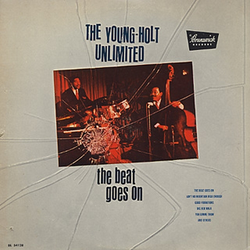 "The Young Holt Unlimited : Album "" The Beat Goes On "" Brunswick Records BL 754128 [ US ]"