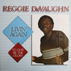 Reggie Devaughn - Livin' Again - Complete LP