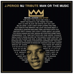 "J.PERIOD & SPIKE LEE ""MJ: MAN OR THE MUSIC"""