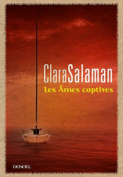 Les Âmes captives by Clara Salaman