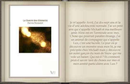 « La guerre des éléments : tome 1 » de Perrine Rousselot.