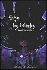 # 1- Entre les mondes tome 1- Funambules