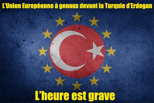 L'Union Européenne à genoux devant la Turquie d'Erdogan