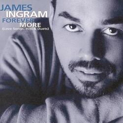 James Ingram - Forever More (Love Songs Hits & Duets) - Complete CD