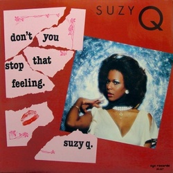 Suzy Q. - Don't You Stop That Feeling - Complete LP