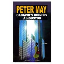 Peter May Cadavres à Houston