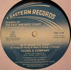 Young & Company - Is It Good To You