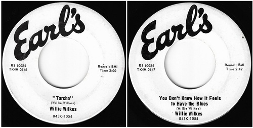 WILLIE WILKES - EARL'S RECORDS 10054 - 1966