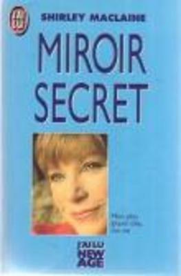MIROIR SECRET.