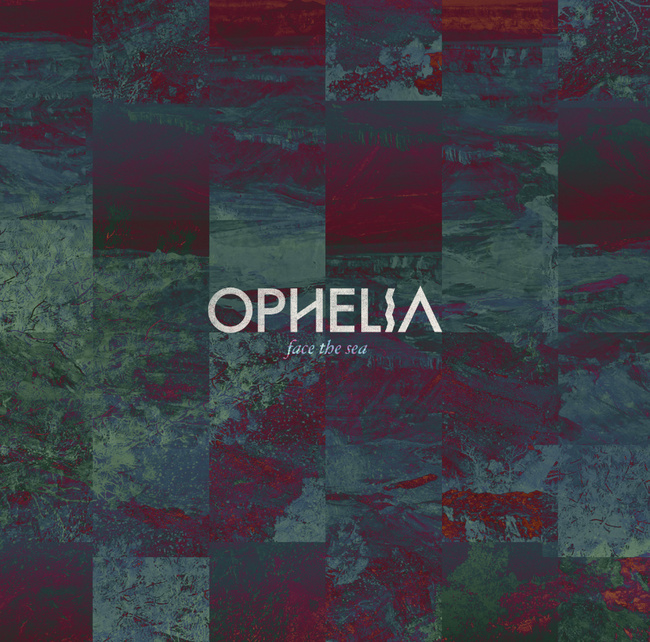 Ophelia - Face The Sea  (2013) [Trip Hop , Electronic , Alternative]