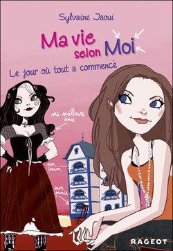 Ma vie selon moi, tome 1 de Sylvaine Jaoui