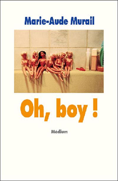Oh, Boy !, Marie-Aude Murail