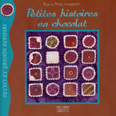 Petites histoires en chocolat
