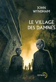 Wyndham - Le village des damnés