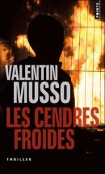 Les cendres froides, Valentin MUSSO