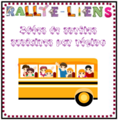 Rallye-liens : Des idées de sorties scolaires par région