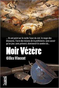 Noir Vézère par Gilles Vincent