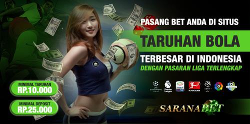 Saranabet.com Bandar Agen Judi Bola dan Casino Online Terpercaya