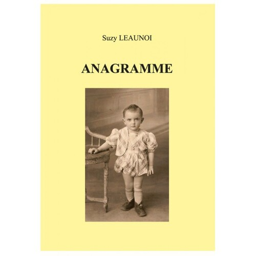Anagramme - Suzy Leaunoi