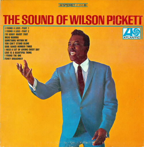 "Wilson Pickett : Album "" The Sound Of Wilson Pickett "" Atlantic Records SD 8145 [ US ]"