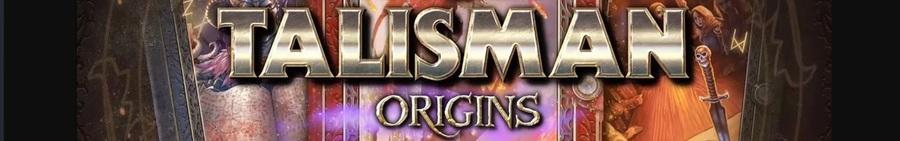 SORTIE : Talisman Origins*