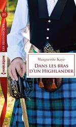 Chronique Dans les bras d'un Highlander de Marguerite Kaye