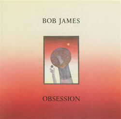 Bob James - Obsession - Complete LP