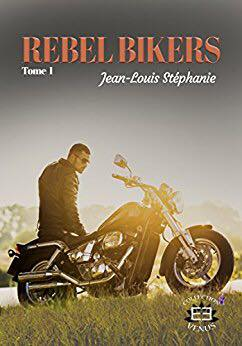 Rebel Biker, tome 1