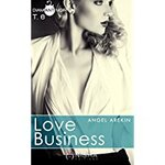 Chronique Love business tome 6 d'Angel Arekin