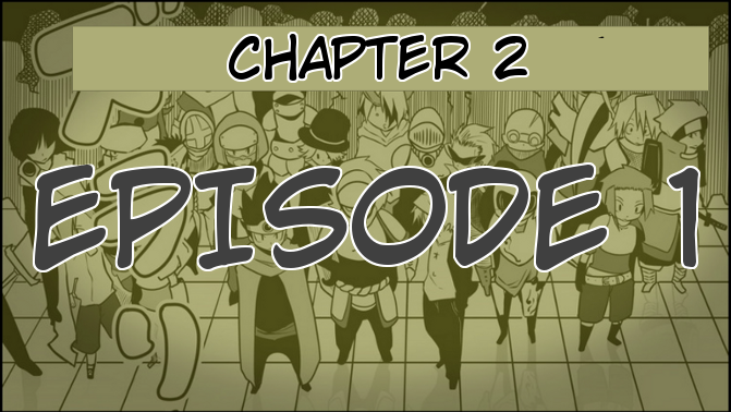 Chapter 2, Episode 1