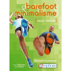 Barefoot et minimalisme, courir naturel