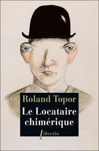 Le Locataire chimérique Roland Topor