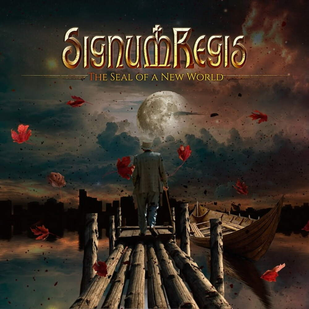 Signum Regis - The Seal of a New World (2019)