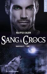 Wariwulfs - Tome 1 - Sang à crocs de Kalypso Caldin