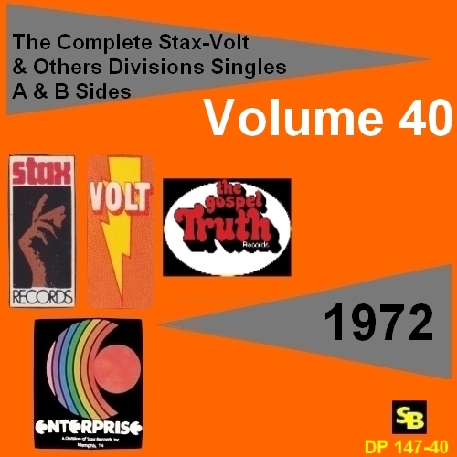 """ The Complete Stax-Volt Singles A & B Sides Vol. 40 Stax & Volt Records & Others Divisions "" SB Records DP 147-40 [ FR ]"