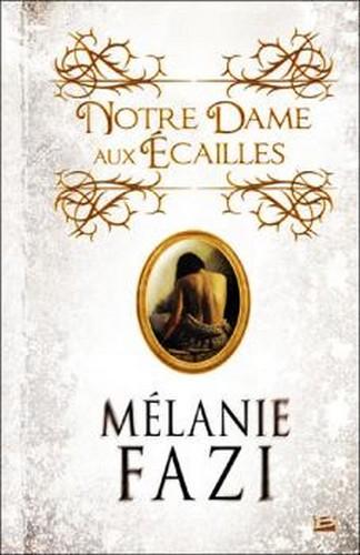 Notre-Dame-aux-Écailles - Mélanie Fazi