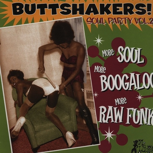 Buttshakers ! Soul Party Vol. 2 LP Mr. Luckee Records luck 420-70 [ FR ]