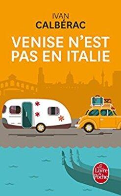 Lecture: Venise n'est pas en Italie d'Yvan Calberac