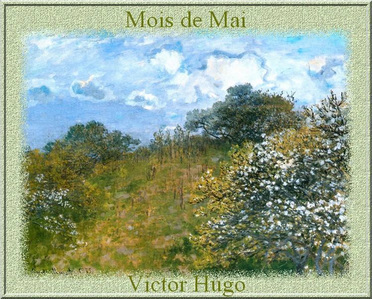 """""""Mois de Mai"""" poème de Victor Hugo"""