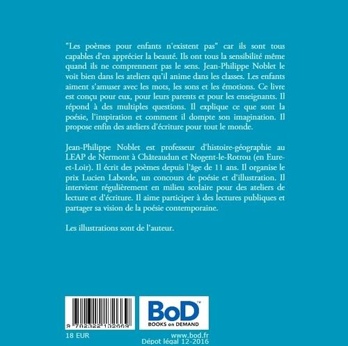"""Mon dernier livre en février 2017 : """"les poèmes pour enfants n'existent pas"""""""