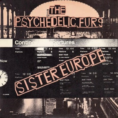 Psychedelics Furs - Sister Europe - 1980