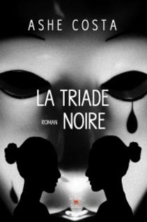 La triade noire (Ashe Costa)