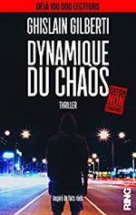 Dynamique du chaos de Ghislain GILBERTI ★★★★
