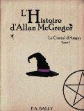 Chronique L 'histoire d'Allan Mc Grégor